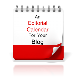An Editorial Calendar For Your Blog